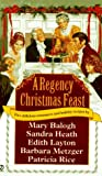 img - for A Regency Christmas Feast: Five Stories (Super Regency, Signet) book / textbook / text book