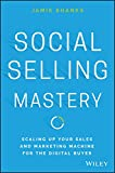 Social Selling Mastery: Scaling Up Your Sales and