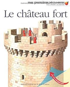 """Afficher """"Le château fort"""""""
