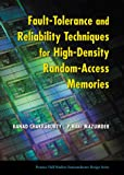 Fault-Tolerance and Reliability Techniques for High-Density Random-Access Memories 9780130084651