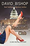The Blackmail Club, a Jack Mccall Mystery, David Bishop, 1937698785