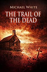 The trail of the dead. Vampire Thriller (Witchblood Book 1)