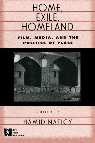 Home, Exile, Homeland (AFI Film Readers)