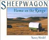 Sheepwagon, Nancy Weidel, 0931271649
