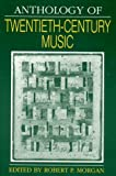 img - for Anthology of Twentieth-Century Music (Norton Introduction to Music History) book / textbook / text book