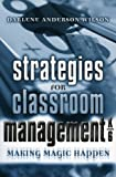 Strategies for Classroom Management, K-6, Darlene Anderson Wilson, 1578861365