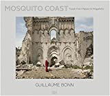 Guillaume Bonn: Mosquito Coast: Travels from Maputo to Mogadishu