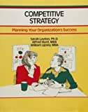 Competitive Strategy, Sarah Layton and William Lipsey, 1560523506