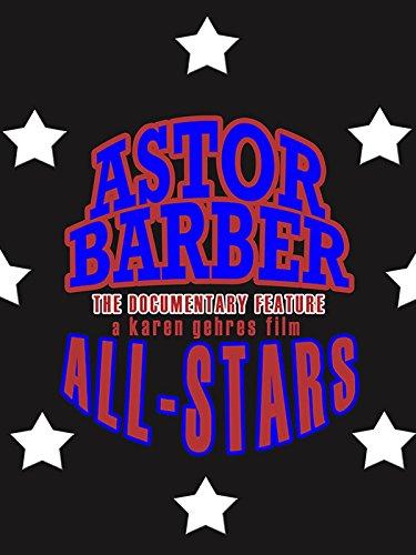 Astor Barber All-Stars