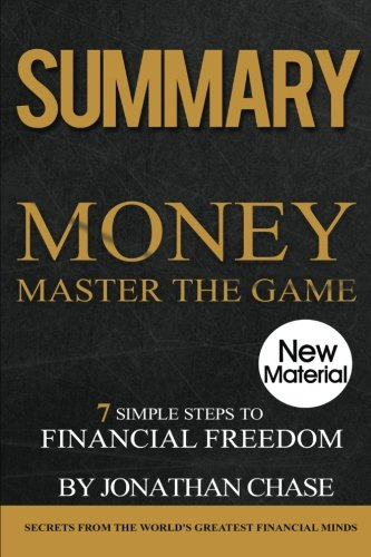 Download Summary: Money Master The Game: Action Guide To The 7 Simple Steps To Financial Freedom pdf epub