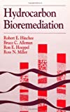 Hydrocarboon Bioremediation 2(2), Battelle Memorial In, Robert E. Hinchee, R.N. Miller, R.E. Hoeppel, 0873719840
