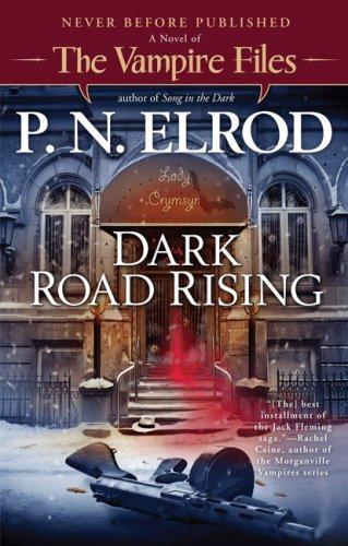 Read Online Dark Road Rising (Vampire Files) pdf