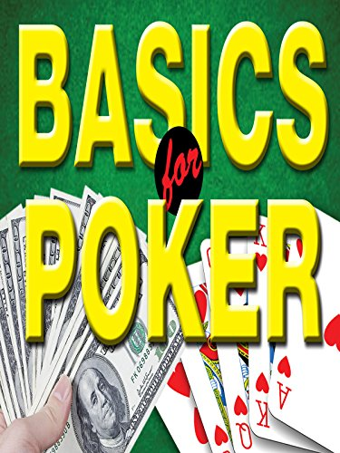 The Basics of Poker: A Guide for Beginners