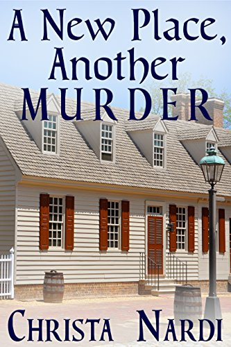 A New Place, Another Murder (A Sheridan Hendley Mystery Book 1)