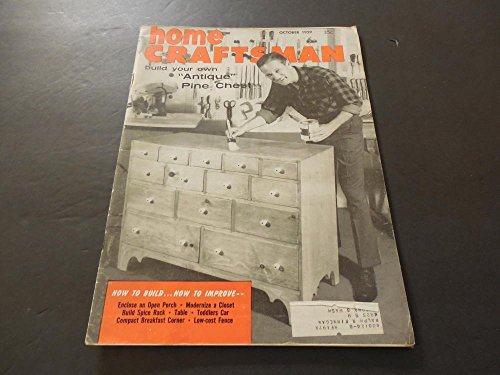 Home Craftsman Oct 1959 Antique Pine Chest; Spice Rack; Fence ()