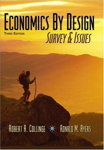 Economics by Design: Survey & Issues, 3rd Edition