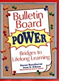 Bulletin Board Power, Karen Hawthorne, Jane E Gibson, 1563089173