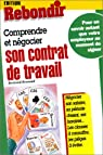 Comprendre et négocier son contrat de travail par Reynaud