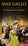 Morts pour la France : Tome 1, Le chaudron des sorcières (1913-1915) par Gallo