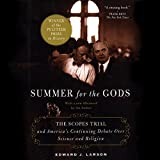 Summer for the Gods: The Scopes Trial and America's Continuing Debate over Science and Religion