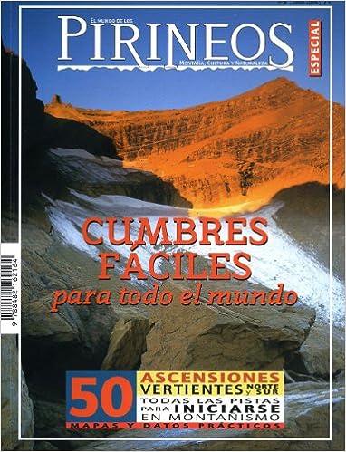 Busca y descarga ebooks gratuitos. 50 cumbres para todo el mundo (Especiales El mundo de los Pirineos) en español PDF ePub MOBI