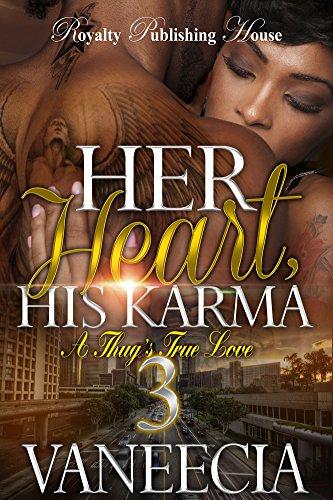 Her Heart, His Karma 3: A Thug's True (Karma Heart)