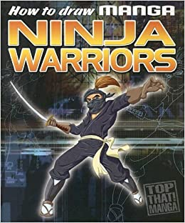 How to Draw Manga Ninja Warriors: Amazon.es: Top That ...