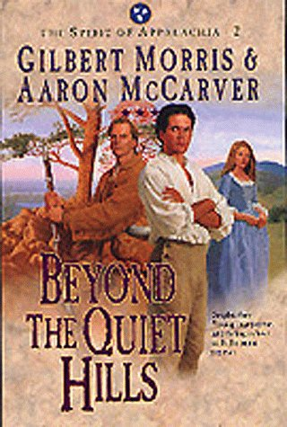 Beyond the Quiet Hills (The Spirit of Appalachia Series #2)     (Book 2)