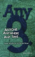 In his new book, Any-3: Anyone, Anywhere, Anytime, veteran missionary and Church Planting Movements trainer, Mike Shipman, gives us a biblical, proven pathway to winning Muslims to faith in Christ. Based on effective ministries that have alre...