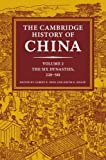 The Cambridge History of China: Volume 2, The Six Dynasties, 220-589