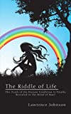 The Riddle of Life, Lawrence Johnson, 1434345939