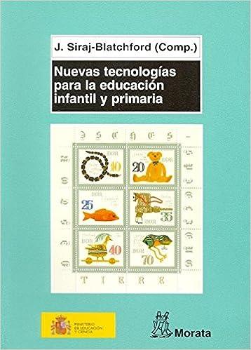 Libro Nuevas tecnologías para la educación infantil y priMaría