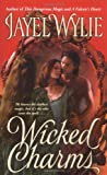 Wicked Charms, Jayel Wylie, 0743464478