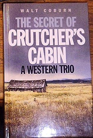 book cover of The Secret of Crutcher\'s Cabin
