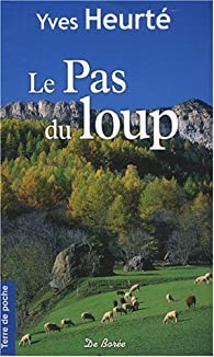 Le pas du Loup par Yves Heurté