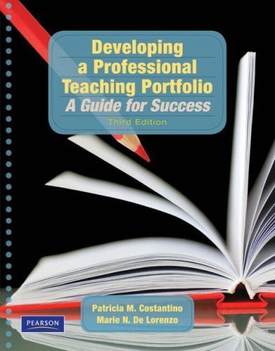Developing a Professional Teaching Portfolio by Costantino, Patricia M., De Lorenzo, Marie N., Tirrell-Corbi. (Pearson,2008) [Paperback] 3rd EDITION