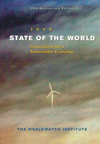 State of The World 2008: Innovations for a Sustainable...