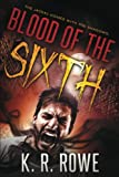 img - for Blood of the Sixth book / textbook / text book