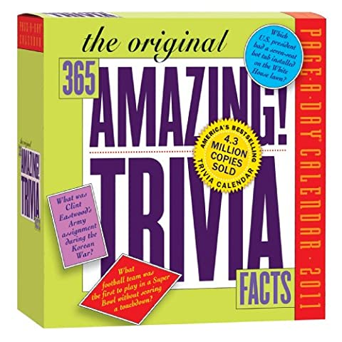 365 Amazing Trivia 2011 Page-A-Day Calendar (365 Days Of Amazing Trivia)