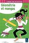 Géométrie et mangas : 9 ans par Ernest