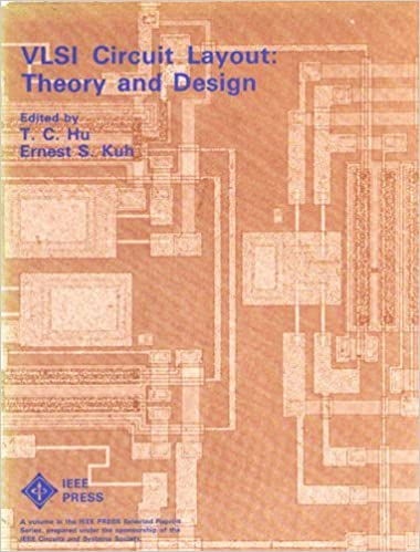 VLSI Circuit Layout: Theory and Design