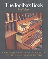 The Toolbox Book: A Craftsman's Guide to Tool Chests, Cabinets and Storage Systems (Craftsman's Guide to)