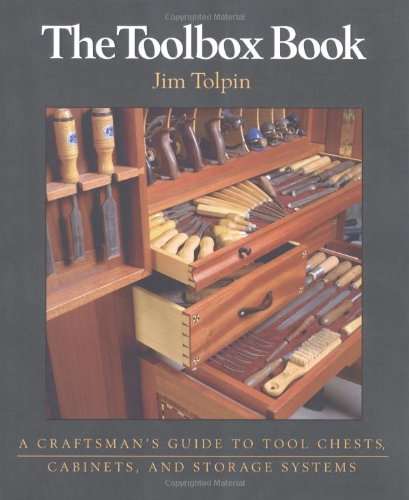 The Toolbox Soft-cover: A Craftsman's Guide to Tool Chests, Cabinets, and Storage Systems