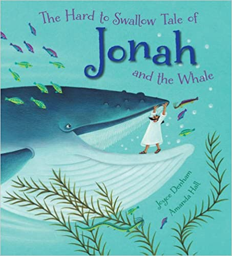 Book The Hard to Swallow Tale of Jonah and the Whale