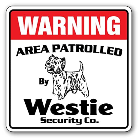 Review Westie Security Sign Area