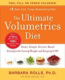 The Ultimate Volumetrics Diet: Smart, Simple, Science-Based Strategies for Losing Weight and Keeping It Off by Barbara Rolls (2012-04-10)