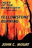 Tales of the Beartooth - Book Three, John Mouat, 1420828258