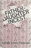 Father-Daughter Incest, Judith Lewis Herman, 0674295056
