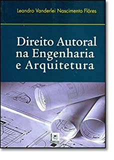 Direito Autoral Na Engenharia E Arquitetura
