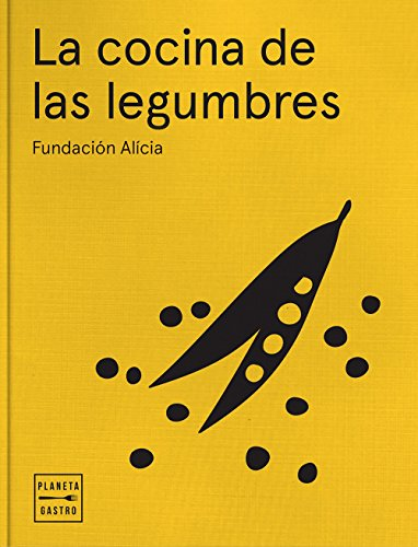 La cocina de las legumbres (Spanish Edition) by [Alícia, Fundación]